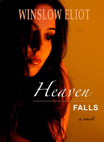 Heaven Falls : Winslow Eliot