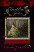 Dandelions In The Garden : Charlie Courtland