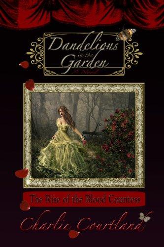 Dandelions In The Garden : Charlie Courtland