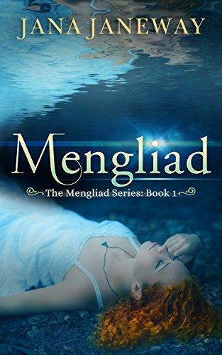 The Mengliad : Jana Janeway