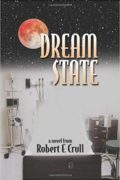 Dream State : Robert Crull