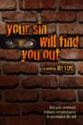 Your Sin Will Find You Out : Jay Tepe