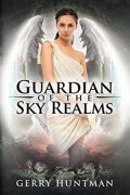 Guardian of the Sky Realms : Gerry Huntman