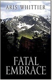 Fatal Embrace : Aris Whittier