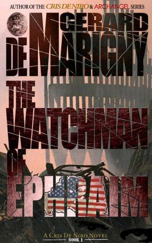 Gerard de Marigny : The Watchman of Ephraim