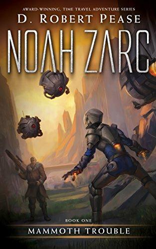 Noah Zarc : D. Robert Pease