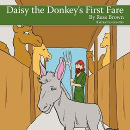 Daisy the Donkey's First Fare : Russ Brown