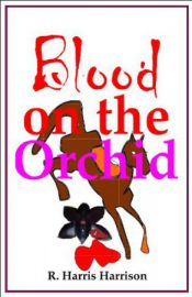 Blood on the Orchid