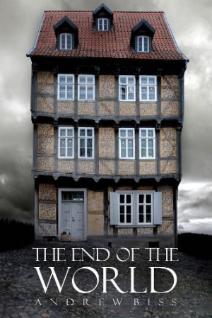 The End of the World : Andrew Biss