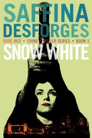 Snow White : Saffina Desforges