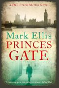 Princes Gate : Mark Ellis