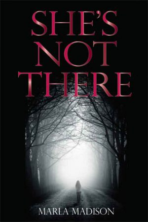 She's Not There : Marla Madison
