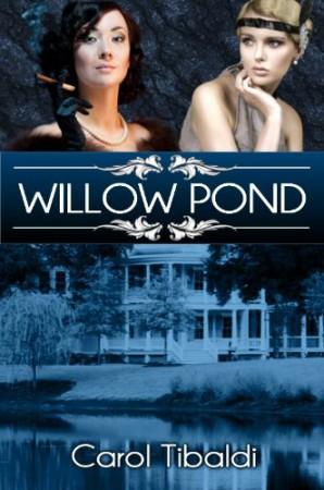 Willow Pond : Carol Tibaldi