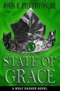 State of Grace : John R. Phythyon, Jr.