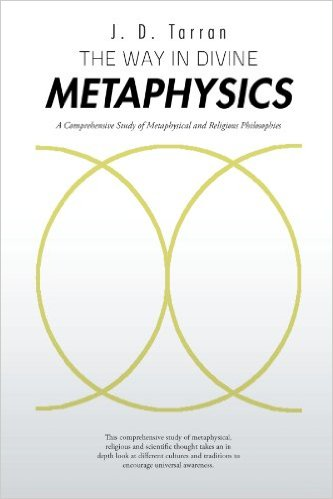 The Way in Divine Metaphysics : J.D.Tarran