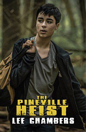 The Pineville Heist : Lee Chambers