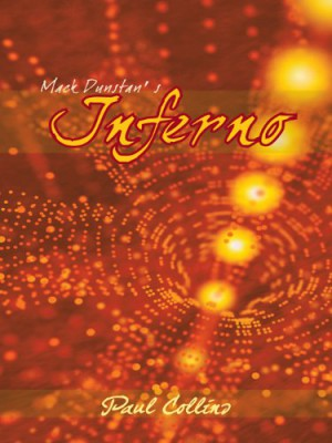 Mack Dunstan's Inferno : Paul Collins