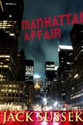 Manhattan Affair : Jack Sussek