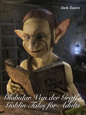 Globular Van der Graff's Goblin Tales