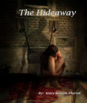 The Hideaway : Mary Reason Theriot
