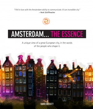 Amsterdam... The Essence : David Beckett