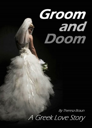 Groom and Doom : Theresa Braun