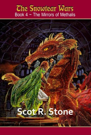 The Mirrors of Methalis : Scot R. Stone
