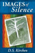 Images of Silence : Debbie S. Kirchen