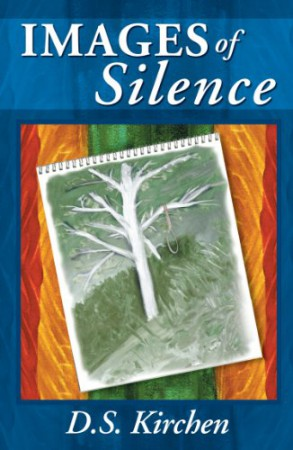 Debbie S. Kirchen : Images of Silence