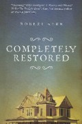 Completely Restored : Robert Kerr