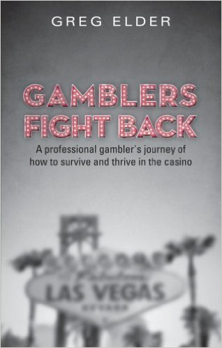 Gamblers Fight Back : Greg Elder