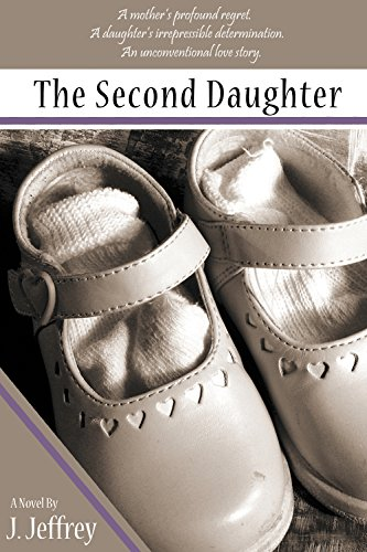 The Second Daughter : J. Jeffrey