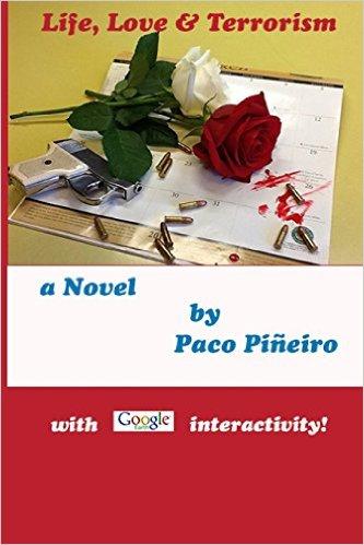 Life, Love & Terrorism : Paco Pineiro