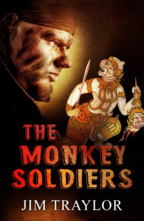The Monkey Soldiers : Jim Traylor