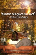 Stephanie Marie Roberts : On the Wings of Autumn