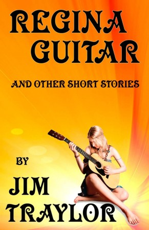 Regina Guitar and other Short Stories