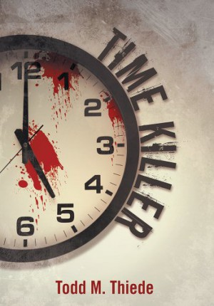 Time Killer : Todd M. Thiede