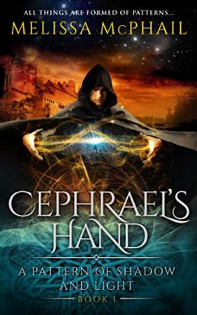 Cephrael's Hand : Melissa McPhail