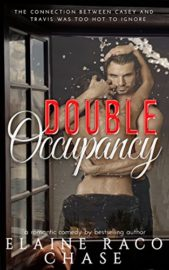 Double Occupancy : Elaine Raco Chase