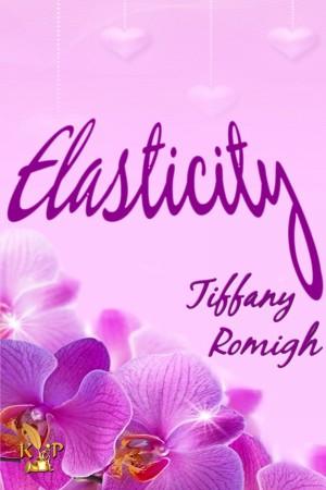 Elasticity : Tiffany Romigh