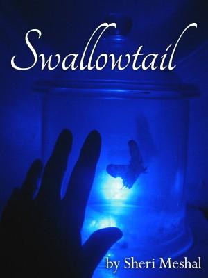 Swallowtail : Sheri Meshal