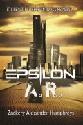 Epsilon A.R. : Zackery Alexander Humphreys