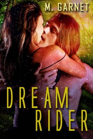 M. Garnet : Dream Rider