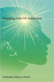 Stepping Out Of Addiction