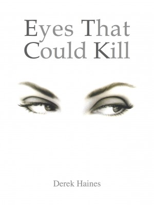 Eyes That Could Kill