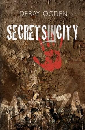 Secretsincity : Deray Ogden
