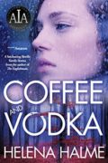Coffee and Vodka : Helena Halme