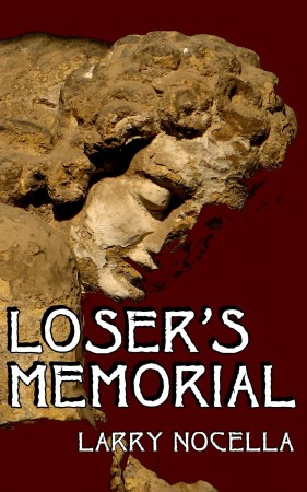 Loser's Memorial : Larry Nocella