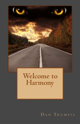 Welcome to Harmony : Dan Trumpis