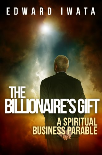 The Billionaire's Gift : Edward Iwata